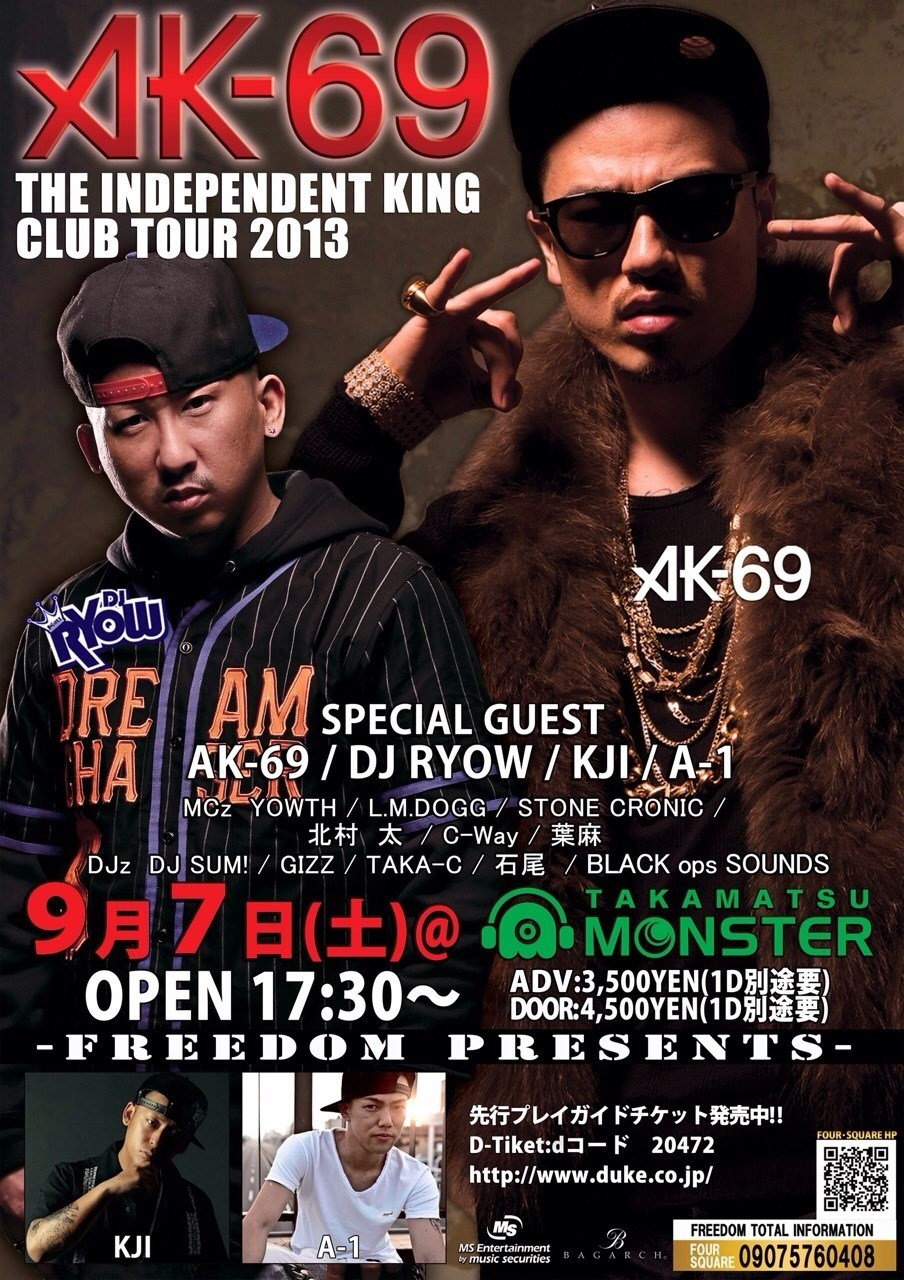 AK-69  THE INDEPENDENT KING CLUB TOUR 2013 in TAKAMATSU